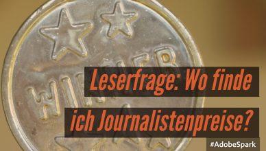 Journalistenpreise gibt es sehr viele