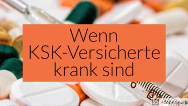 Krankschreibung und Krankengeld bei KSK-Versicherten